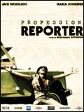 Profession : reporter